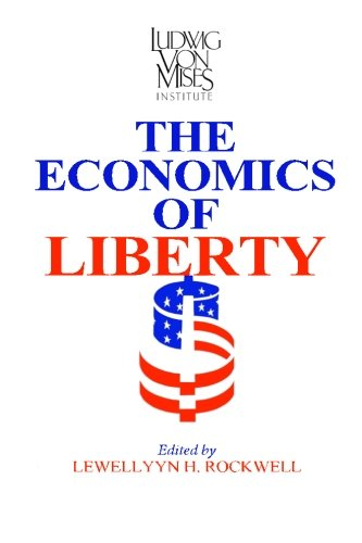 9780945466086: Economics of Liberty