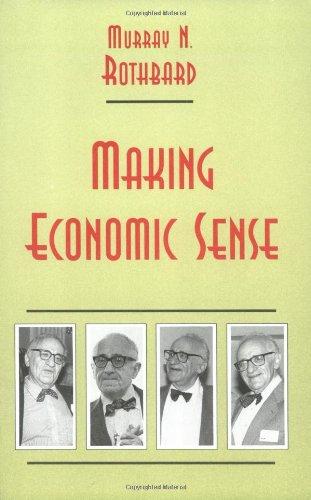 9780945466185: Making Economic Sense