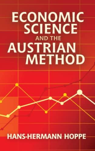 9780945466208: Economic Science and the Austrian Method