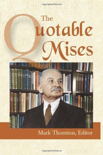 9780945466451: The Quotable Mises