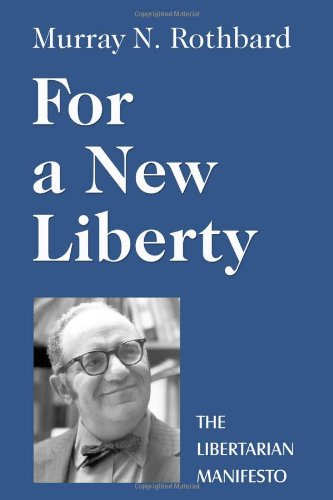 9780945466475: For a New Liberty