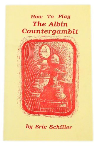 9780945470182: How to Play the Albin Countergambit