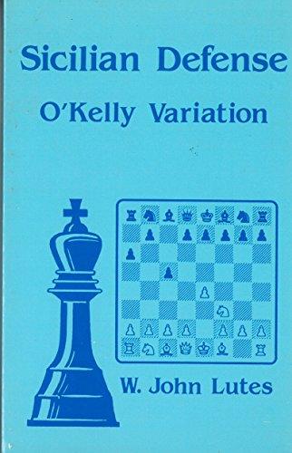9780945470267: Title: Sicilian OKelly Variation