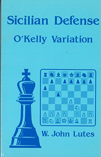 9780945470267: Sicilian O'Kelly Variation