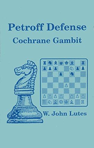 9780945470441: Petroff Defense: Cochrane Gambit