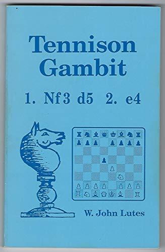 9780945470557: Tennison Gambit: 1.Nf3 d5 2.e4