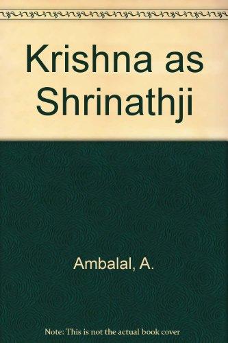 9780945475057: Krishna as Shrinathji