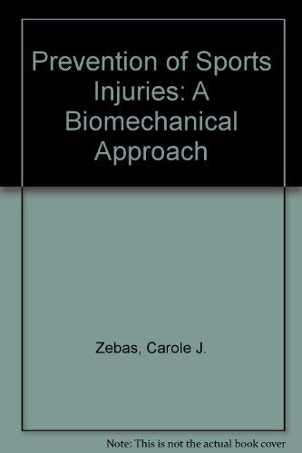 Prevention of Sports Injuries : A Biomechanical: Chapman, Mike