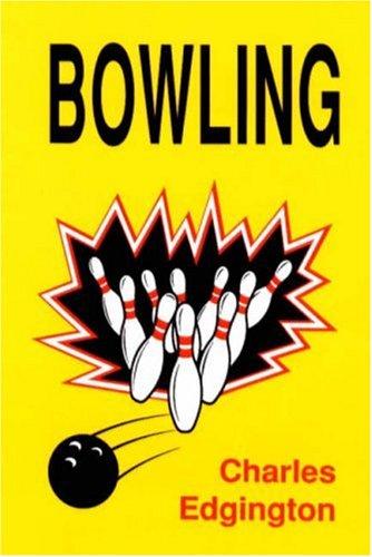 Bowling: Edgington, Charles