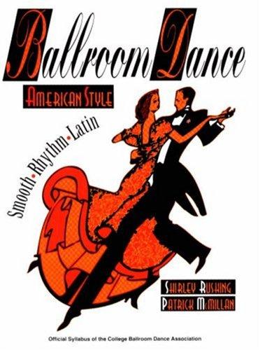 9780945483588: Ballroom Dance American Style: Smooth, Rhythm, Latin