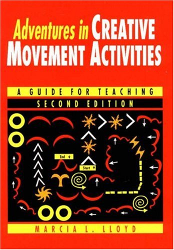 9780945483717: Adventures in Creative Movement