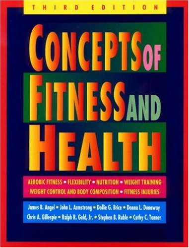 Concepts of Fitness and Health: Angel, James B.,