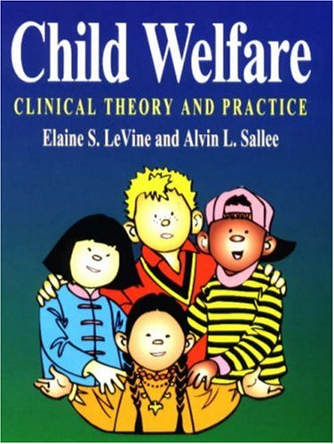 9780945483915: Child Welfare: Clinical Theory and Practice