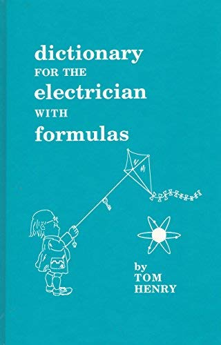 9780945495093: A Dictionary for the Electrician With Formulas