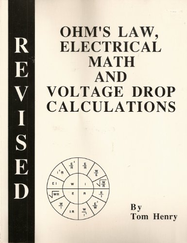 9780945495260: Ohm's Law, Electrical Math and Voltage Drop Calculations