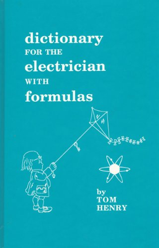 9780945495550: A Dictionary for the Electrician With Formulas