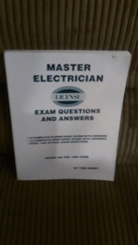 Master Electrician Exam Questions &_Answers 1999 Edition: Tom Henry