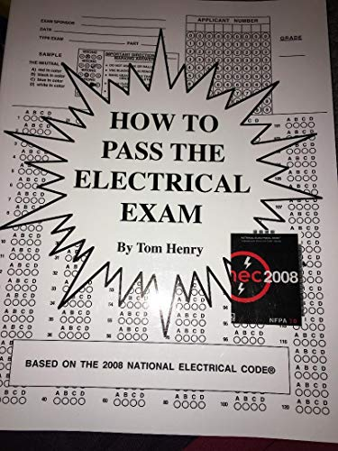 How to Pass the Electrical Exam 1999: Tom Henry
