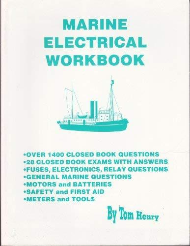 9780945495727: Marine Electrical Workbook (Tom Henry)