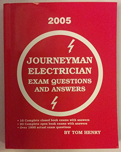 Journeyman Electrician Exam: Questions and Answers: Henry, Tom
