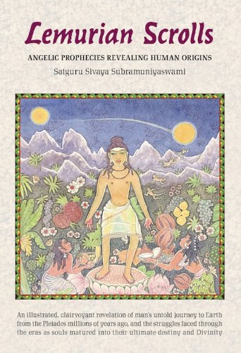 Lemurian Scrolls: Satguru Sivaya Subramuniyaswami