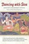 DANCING WITH SIVA: Hinduisms Contemporary Catechism
