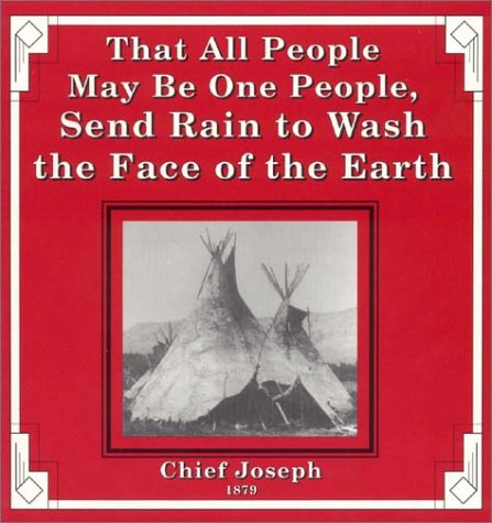 9780945519157: That All People May Be One People, Send Rain to Wash the Face of the Earth