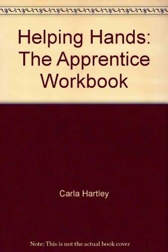 9780945550112: Helping Hands: The Apprentice Workbook