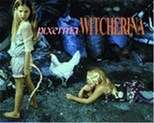 Pixerina Witcherina (0945558317) by Maria Porges; Jan Susina; Maria Tatar; Bill Conger