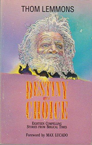 9780945564133: Destiny by Choice