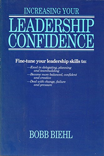 9780945564171: Increasing Your Leadership Confidence