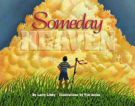 9780945564775: Someday Heaven (Children/youth)