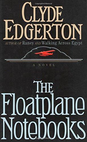 The Floatplane Notebooks: Edgerton, Clyde