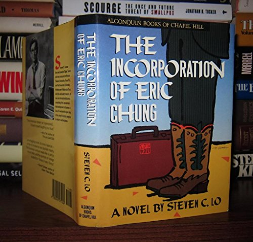 The Incorporation of Eric Chung: Lo, Steven C.
