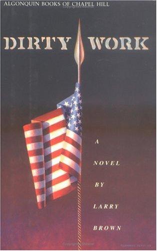 9780945575207: Dirty Work: A Novel