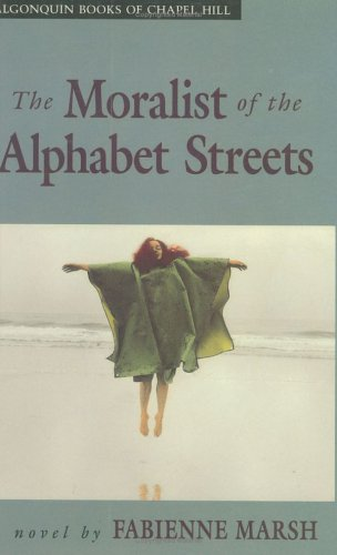 9780945575474: The Moralist of the Alphabet Streets: A Novel