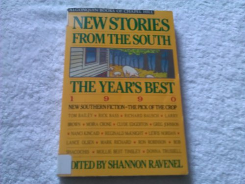 9780945575528: New Stories from the South: The Year's Best 1990