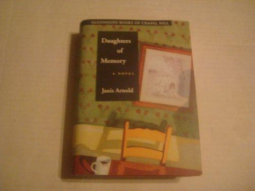 9780945575689: Daughters of Memory: A Novel