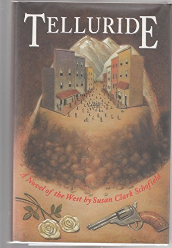 9780945575962: Telluride: A Novel