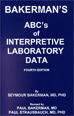 9780945577072: Bakerman's ABC's of Interpretive Laboratory Data