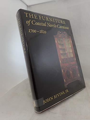 The Furniture of Coastal North Carolina, 1700-1820 (Frank L Horton Series): John Bivins
