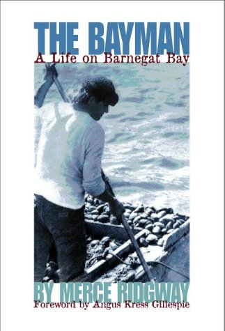 9780945582625: The Bayman: A Life on Barnegat Bay