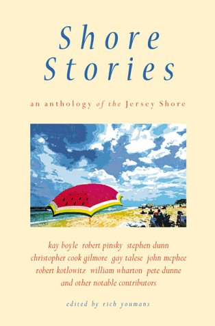 Shore Stories: An Anthology of the Jersey: Kay Boyle, Robert