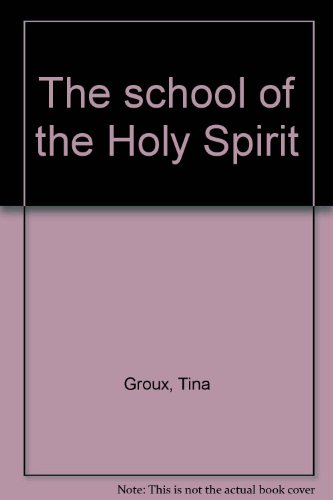9780945588009: The school of the Holy Spirit
