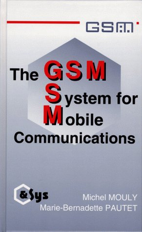 9780945592150: The GSM System for Mobile Communications