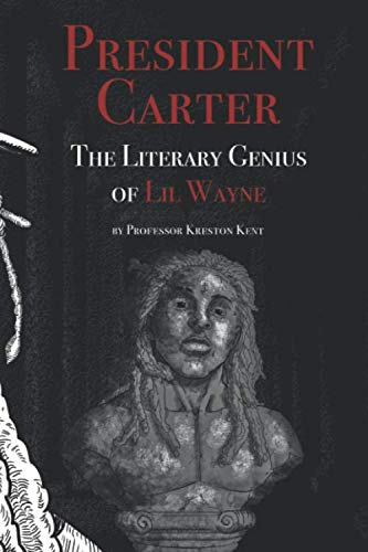 9780945609421: The Literary Genius of Lil Wayne: The case for Lil Wayne to be counted among Shakespeare and Dylan