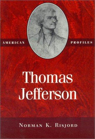 9780945612391: Thomas Jefferson (American Profiles)