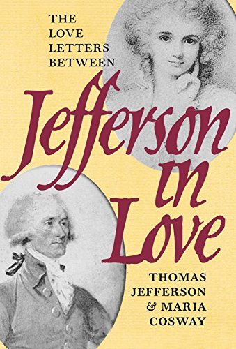 9780945612568: Jefferson in Love: The Love Letters Between Thomas Jefferson and Maria Cosway