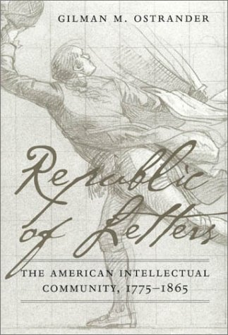 9780945612636: Republic of Letters: The American Intellectual Community, 1775-1865