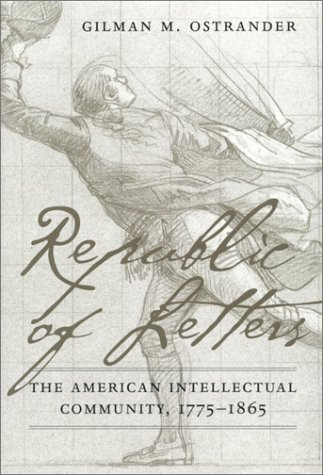 9780945612698: Republic of Letters: The American Intellectual Community, 1775-1865